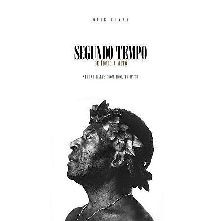 Pelé - Segundo Tempo -  De Ídolo a Mito - com dedicatória do autor + frete grátis + 3 ebooks