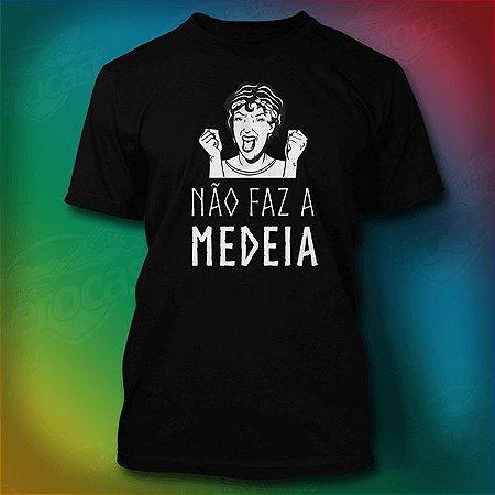 Camiseta Trabalho de Mesa - Não faz a Medeia - Preta