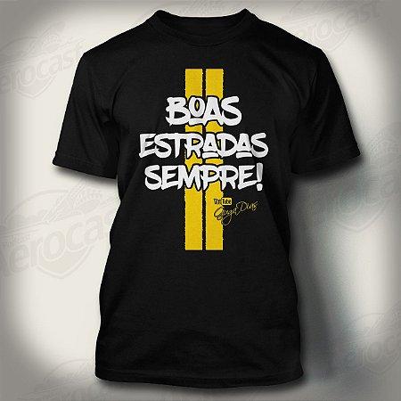 Camiseta Boas Estradas Sempre! - Guga Dias