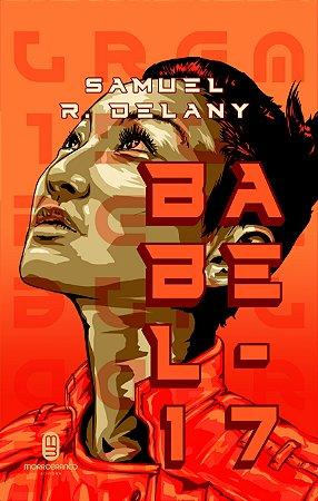 Babel-17 / Empire Star - Delany, Samuel R.
