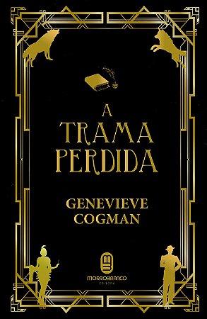 A trama perdida - Cogman, Genevieve