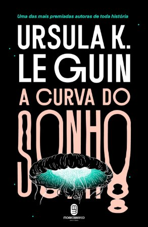 A curva do sonho - Guin, Ursula K. Le