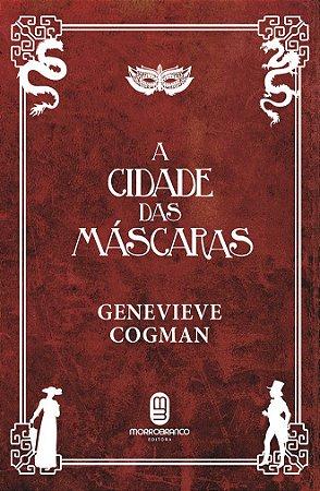 A Cidade das Máscaras - Cogman, Genevieve