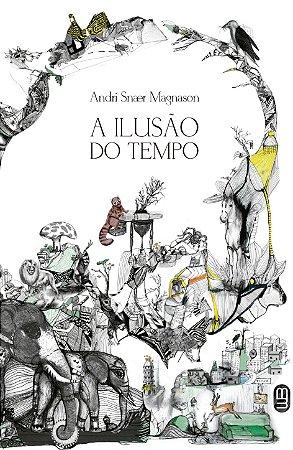 A Ilusão do Tempo - Magnason, Andri Snær