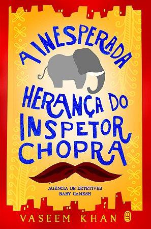 A Inesperada Herança do Inspetor Chopra