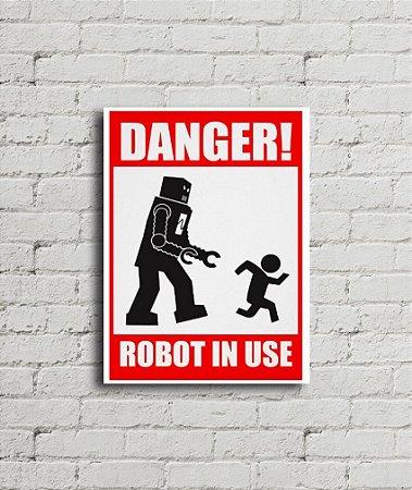 Placa de parede Danger Robot In Use