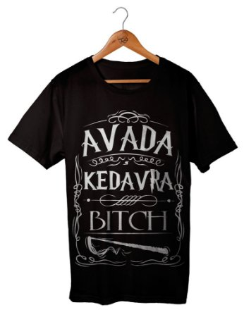 Camiseta Avada Kedavra Bitch !