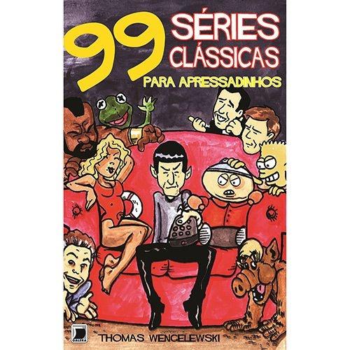 Livro - 99 Séries Clássicas De Tv Para Apressadinhos