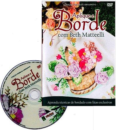 DVD APLIQUE E BORDE COM BETH MATTEELLI