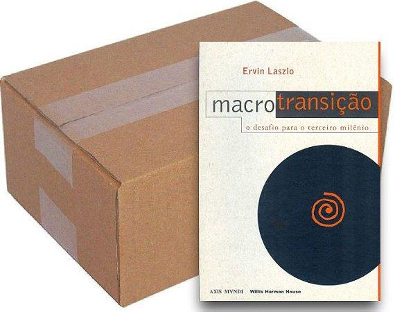 ATACADO - Macrotransição - O desafio para o 3º milênio - Ervin Laszlo