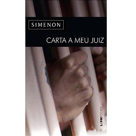 Livro Carta A Meu Juiz - Georges Simenon - L&pm
