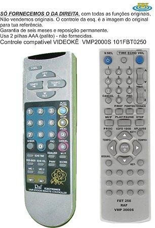 Controle Remoto Compatível RAF Videokê Vmp 2000S FBT250