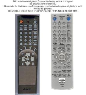 Controle Compatível  Com Aiko E-180 FBT1155