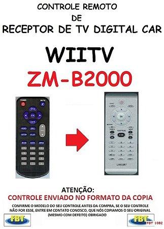 Controle Remoto Compatível - para RECEPTOR DE TV Digital Automotivo WIITV ZM-B2000