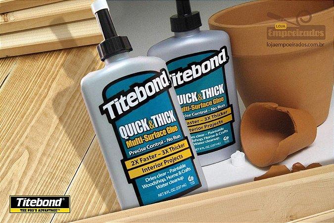 Cola Multiuso Titebond Quick e Thick Multi Surface Glue - 237ml