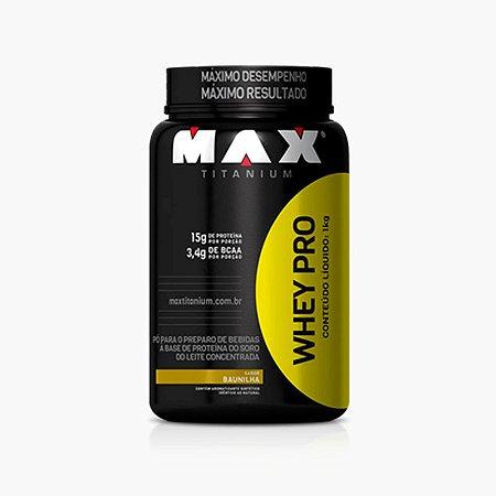 Whey Pro Max (1kg) - Max Titanium (VENC: 23/02/2018)