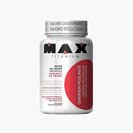 Picolinato de Cromo (60 caps) - Max Titanium
