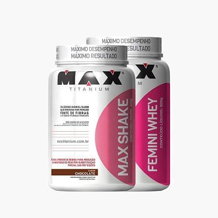 Femini Whey (900g) + Max Shake 400g - Max Titanium