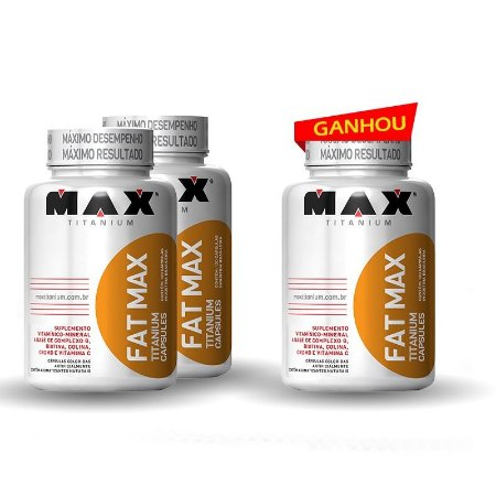 Fat Max (120caps) - (Compre 2 LEVE 3!) - Max Titanium