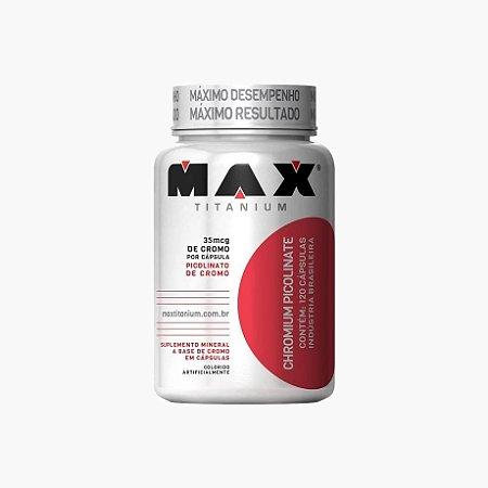 Chromium Picolinate (120 caps) - Max Titanium