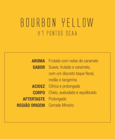 Café Bourbon Yellow