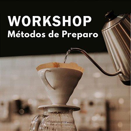 Workshop Métodos de Preparo de Café