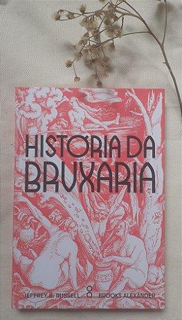 A História da Bruxaria