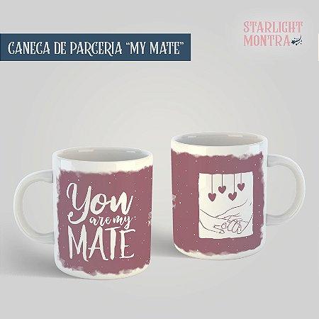 """Canecas   Parceria """"My Mate"""" (ACOTAR)"""