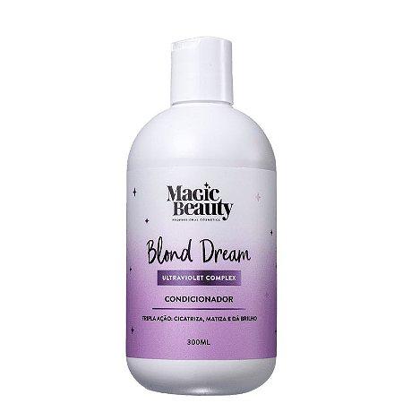 Condicionador Reconstrutor Blond Dream 300ml - Magic Beauty