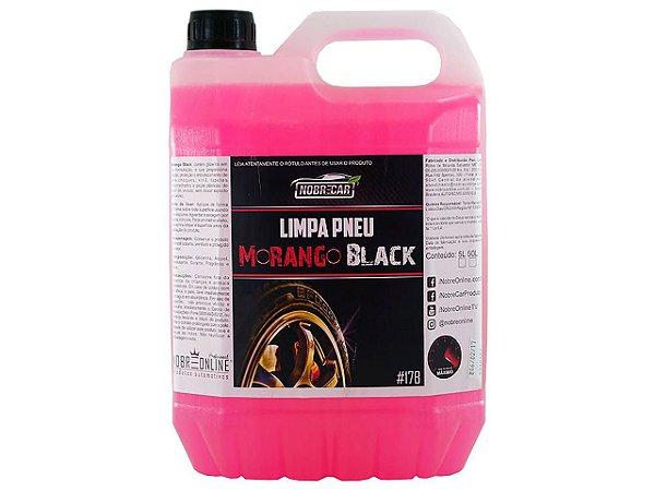 MORANGO BLACK LIMPADOR DE PNEU 5 LITROS - NOBRECAR