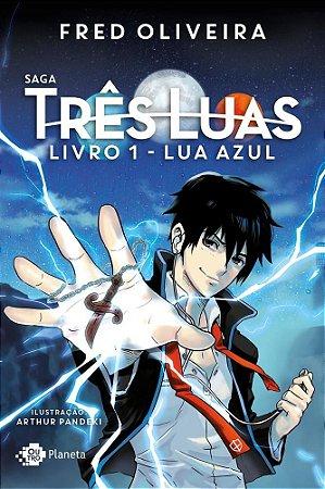 Light Novel Saga Três Luas. Lua Azul - Pré-venda
