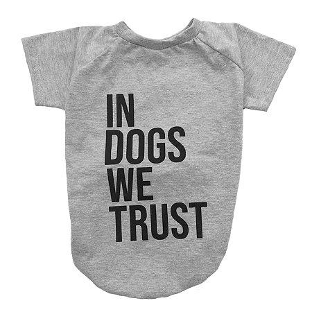 Camiseta para Cachorros In Dogs We Trust
