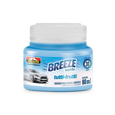 Cheirinho Aromatizante Tutti-fruti Breeze Odorizante 80ml Proauto