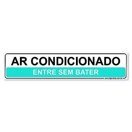 Placa Ar Condicionado, Entre sem Bater 30x6,5 cm ACM 3 mm