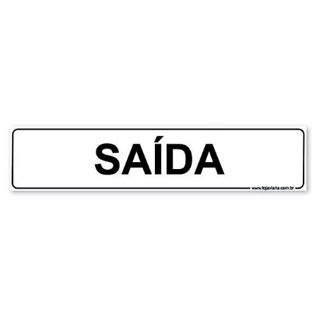 Placa Saída - 30x6,5 cm ACM 3 mm
