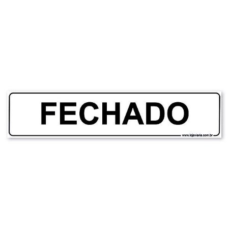 Placa Fechado 30x6,5 cm ACM 3 mm