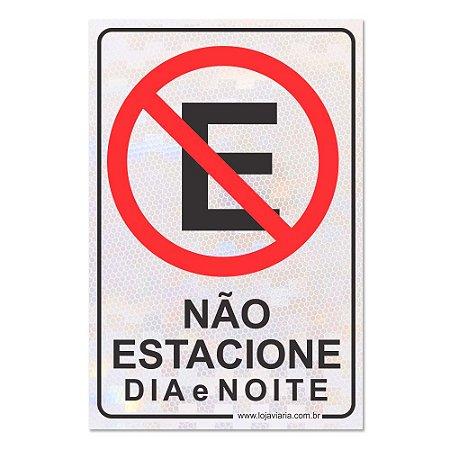 Placa Não Estacione Dia e Noite 30 x 20 cm ACM 3 mm