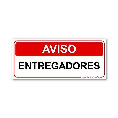 Placa Aviso Entregadores 30x13 cm ACM 3 mm
