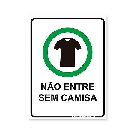 Placa Não Entre Sem Camisa 15x20 cm ACM 3 mm