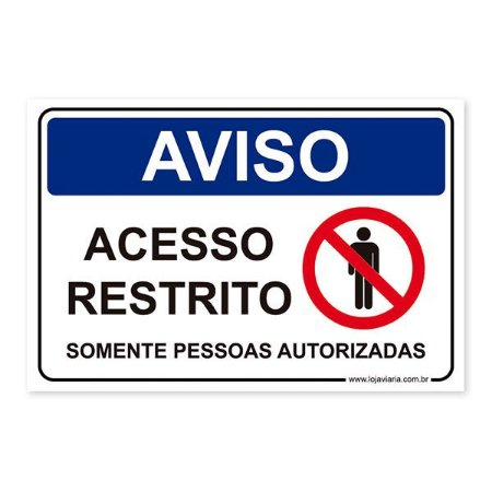 Placa Acesso Restrito, Somente Pessoas Autorizadas 30x20 cm ACM 3 mm