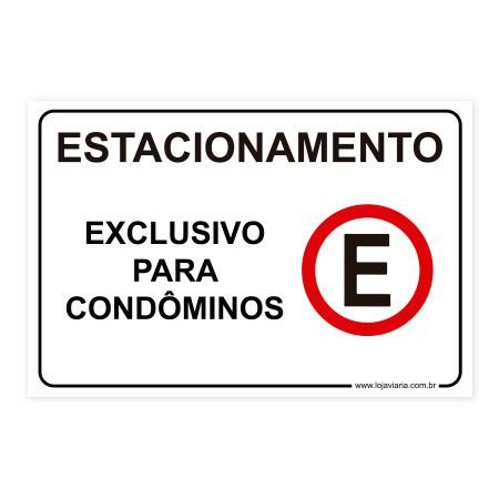 Placa Estacionamento Exclusivo para Condôminos 30x20 cm ACM 3 mm