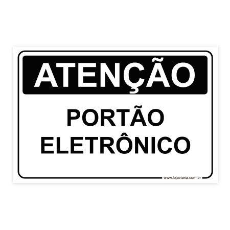 Placa Atenção, Portão Eletrônico 30x20 cm ACM 3 mm