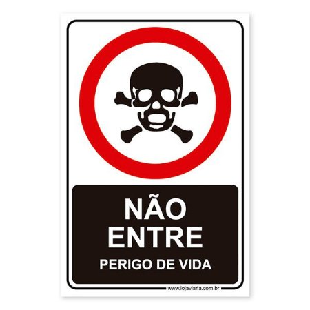 Placa Não Entre, Perigo de Vida 20x30 cm ACM 3 mm