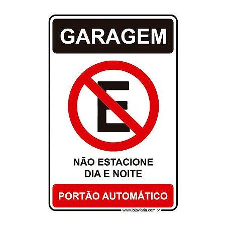 Placa Garagem, Não Estacione Dia e Noite 20x30 cm ACM 3 mm