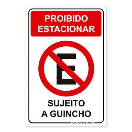 Placa Proibido estacionar Sujeito a Guincho - 20x30 cm ACM 3 mm