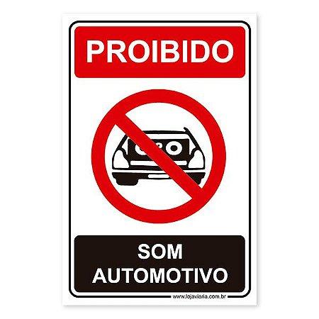 Placa Proibido Som Automotivo - 20x30 cm ACM 3 mm