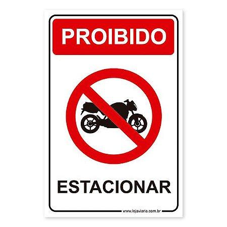 Placa Proibido Estacionar Moto 20x30 cm ACM 3 mm