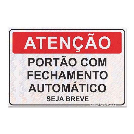 Placa Atenção Portão Com Fechamento Automático (seja breve)