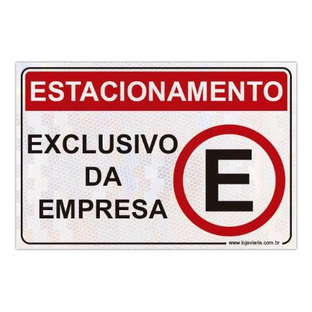 Placa Estacionamento - Exclusivo da empresa - 30 x 20 cm ACM 3 mm