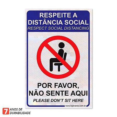 Placa Respeite a distância social - Não sente aqui - 20 x 30 cm ACM 3 mm